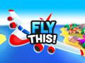 Juegos Fly THIS!
