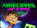 Juegos Minecaves Lost in Space