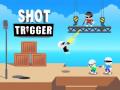 Juegos Shot Trigger