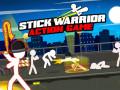 Juegos Stick Warrior Action Game